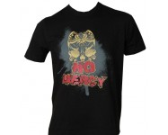 "Tricou ""No Mercy"""